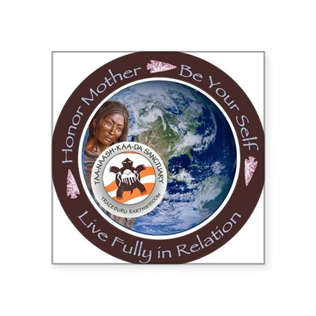 "Taa-naash-kaa-da Sanctuary Square Sticker 3"" x 3"""