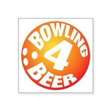 "Bowling 4 Beer Square Sticker 3"" x 3"""