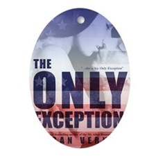 The Only Exception Oval Ornament