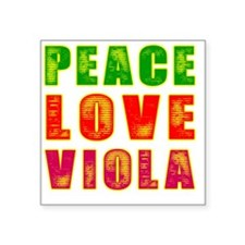"Peace Love Viola Square Sticker 3"" x 3"""