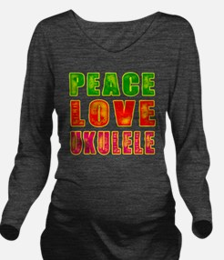 Peace Love Ukulele Long Sleeve Maternity T-Shirt