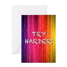 Try Harder 4X6 Greeting Card