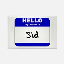 hello my name is sid Rectangle Magnet