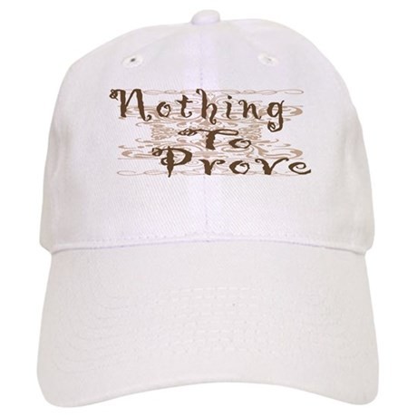 Nothing to prove Cap