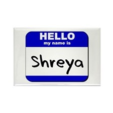 hello my name is shreya Rectangle Magnet
