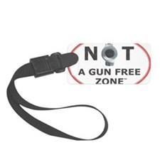 NOT A GUN FREE ZONE  Luggage Tag