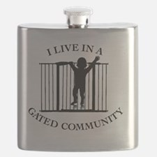 I LIVE IN A GATED COMMUNITY Flask