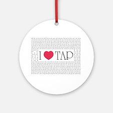 I Love Tap Ornament (Round)