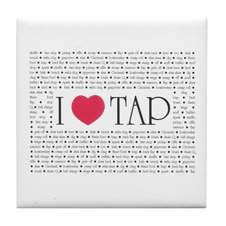 I Love Tap Tile Coaster