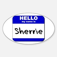 hello my name is sherrie Oval Decal