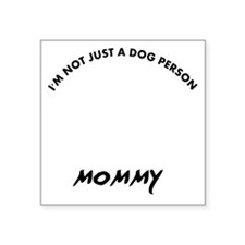 "Bouvier des Flandres mommy  Square Sticker 3"" x 3"""