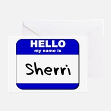 hello my name is sherri  Greeting Cards (Package o