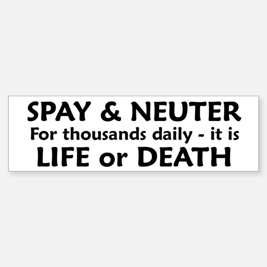 Black and White Spay/Neuter Bumper Bumper Bumper Sticker