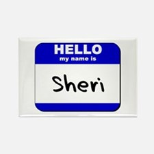 hello my name is sheri Rectangle Magnet