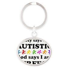 Autistic=Perfect Oval Keychain