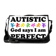 Autistic=Perfect Messenger Bag