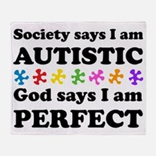 Autistic=Perfect Throw Blanket