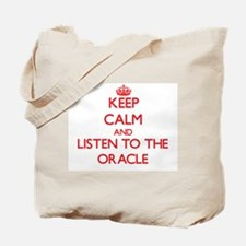 Keep Calm and Listen to the Oracle Tote Bag