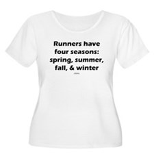 Runners have 4 seasons T-Shirt
