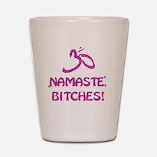 Namaste Bitches- Pink Glitter Effect Shot Glass