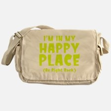 happyPlaceBRB1C Messenger Bag