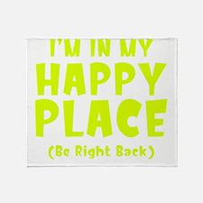 happyPlaceBRB1C Throw Blanket