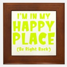 happyPlaceBRB1C Framed Tile