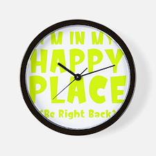 happyPlaceBRB1C Wall Clock
