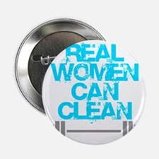 "Real Women Can Clean (Light Blue) 2.25"" Button"