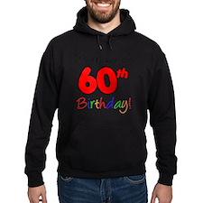 Mummus 60th Birthday Hoodie