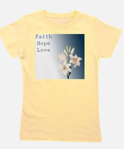 Lilies Faith, Hope, Love Girl's Tee