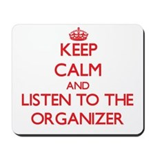 Keep Calm and Listen to the Organizer Mousepad