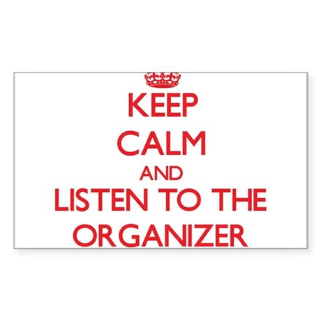 Keep Calm and Listen to the Organizer Sticker