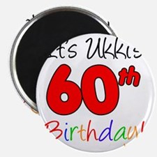 Ukkis 60th Birthday Magnet