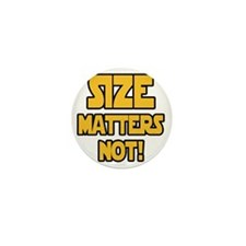 Size matters not! Mini Button