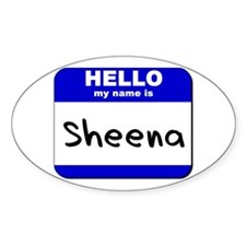 hello my name is sheena Oval Decal