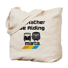 Id Rather Be Riding Marta Tote Bag