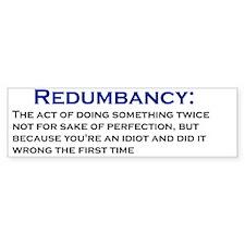 Redumbancy Bumper Sticker