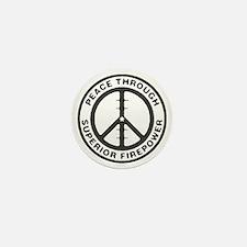 Peace through Superior Firepower Mini Button