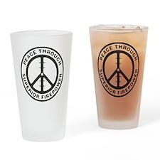 Peace through Superior Firepower Drinking Glass