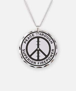 Peace through Superior Firep Necklace