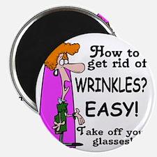 Get Rid of Wrinkles Magnet