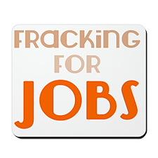 utica_shale_pro_fracking_jobs Mousepad