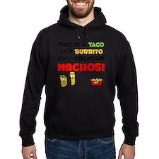 Taco and Burrito Conversation, nacho Hoodie