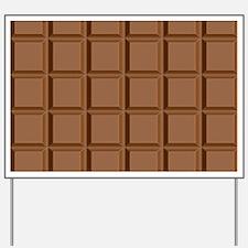chocolate bar Yard Sign