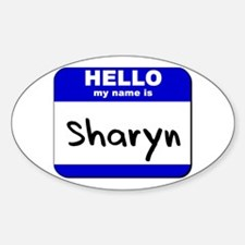 hello my name is sharyn Oval Decal