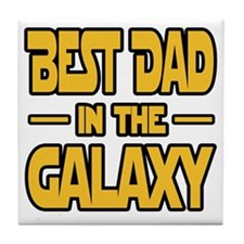Best Dad in the galaxy SW Tile Coaster
