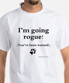 Im going rogue2 Shirt