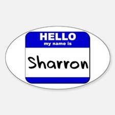 hello my name is sharron Oval Decal