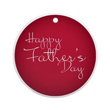 Happy Father´s Day Round Ornament